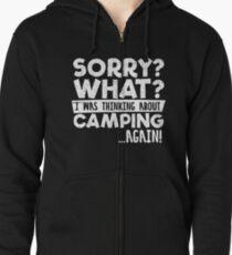 Sorry Camping wieder! Kapuzenjacke