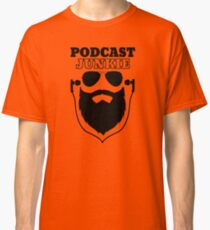 Podcast Junkie Classic T-Shirt