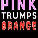 Kämpfen Sie für Gerechtigkeit Pink Trumps Orange von electrovista