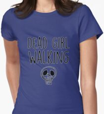 Dead Girl Walking T-Shirt