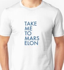 Take Me To Mars, Elon Musk, Space X Tesla Funny Electric Car Travel T-Shirt