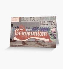 Enjoy communism graffiti post soviet Greeting Card