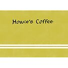 Howie's Coffee by grigs