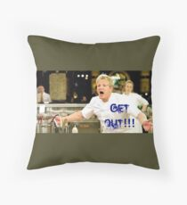 Chef Gordon Ramsay Politely Sends Chefs Out of the Kitchen Throw Pillow