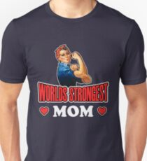 Worlds Strongest Mom T Shirt Unisex T-Shirt