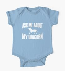 Ask Me About My Unicorn T Shirt One Piece - Short Sleeve