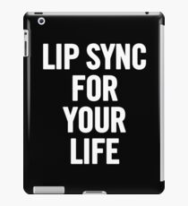 Lip Sync For Your Life (White) iPad Case/Skin