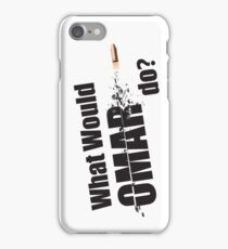 """What Would Omar Do? """"The Wire"""" iPhone Case/Skin"""
