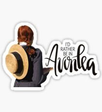 I'd Rather Be In Avonlea Sticker