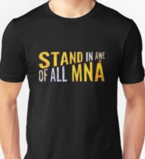 """Stand In Awe Of All Mna"" Unisex T-Shirt"