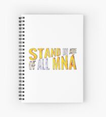 """""""Stand In Awe Of All Mna"""" Spiral Notebook"""