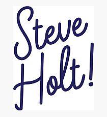 Steve Holt! Photographic Print