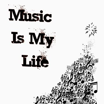 Music Is My Life  by rebsosborn