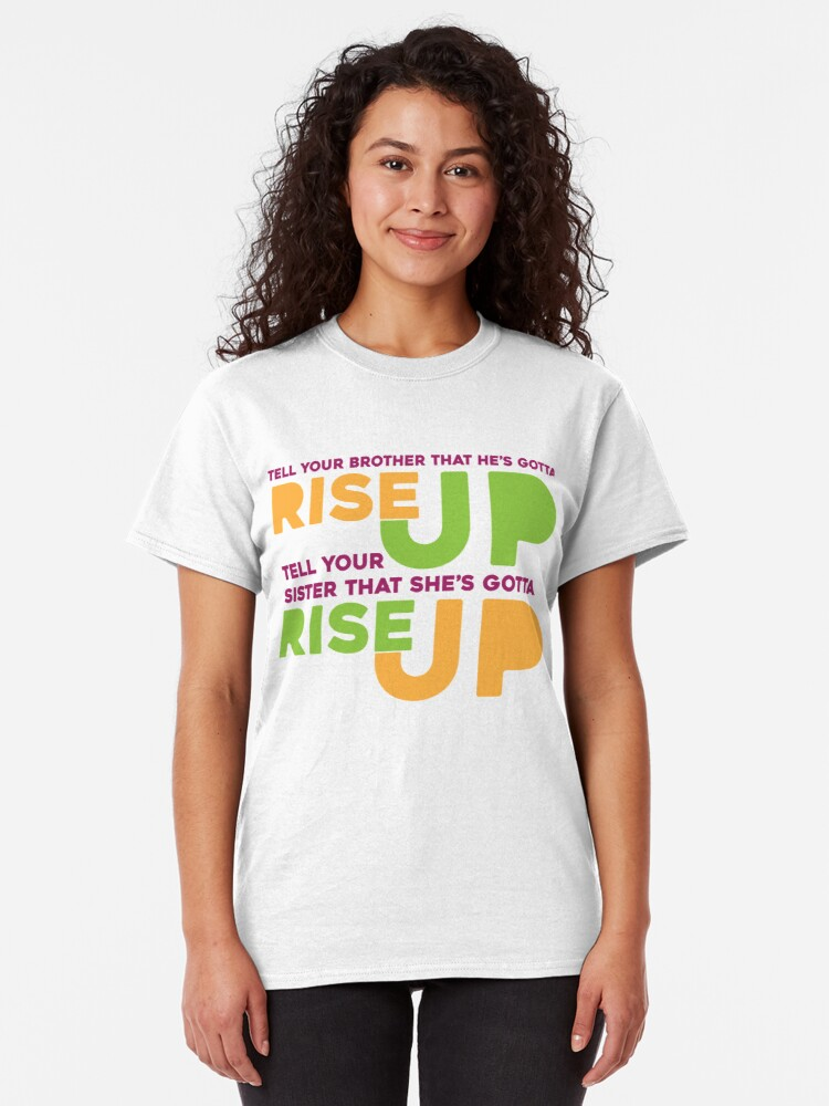 Alternate view of Rise Up Classic T-Shirt