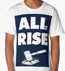 ALL RISE Aaron Judge NY Yankees  Long T-Shirt