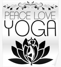 Peace, Love, Yoga Tshirt Poster