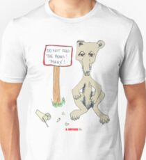 Do Not Feed the Bears! Unisex T-Shirt