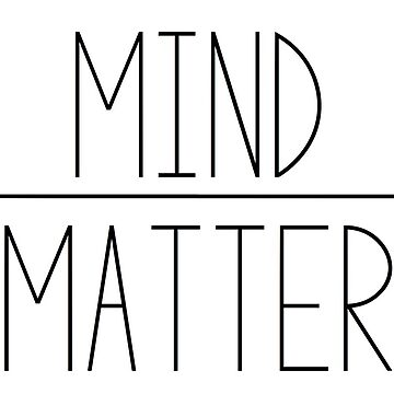 MIND OVER MATTER STICKER by cedougherty
