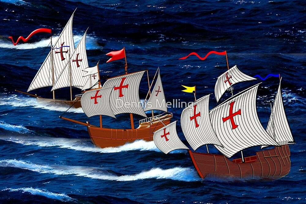Nina, Pinta and Santa Maria Christopher Columbus' ships 1492 by Dennis Melling