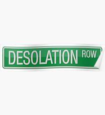 011 Desolation Row street sign Poster