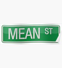 032 Mean Street road sign Poster