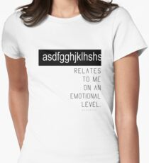 asdfghjkl relates to me on an emotional level (Fandom - Fangirl/Fanboy Series) White Ver. T-Shirt