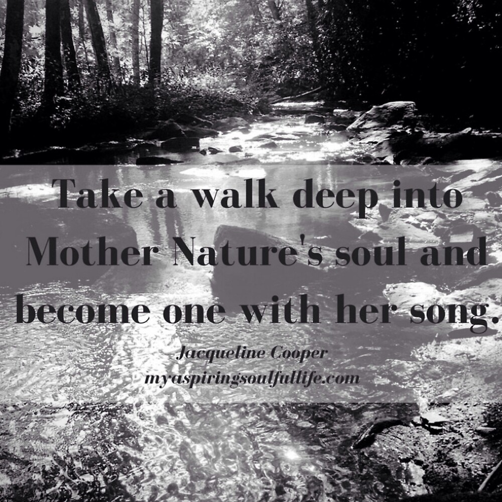 Down By the Creekbed with Quote by Jacqueline Cooper