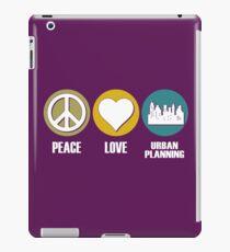 Peace Love Urban Planning iPad Case/Skin