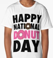 Happy National Donut Day (June 2nd 2017) Long T-Shirt
