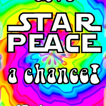 Give Star Peace A Chance! by Butzengear