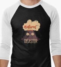 Natural Disaster Men's Baseball ¾ T-Shirt