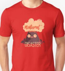 Natural Disaster T-Shirt