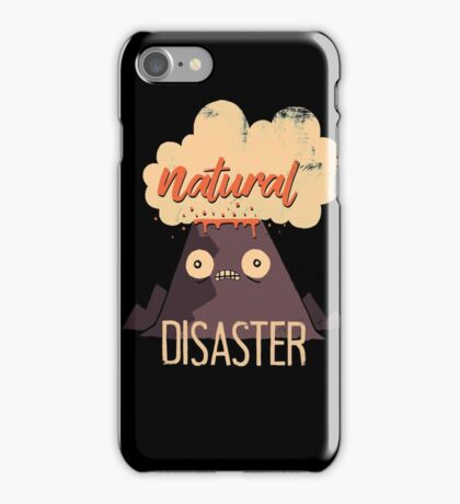 Natural Disaster iPhone Case/Skin