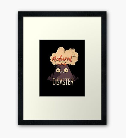 Natural Disaster Framed Print
