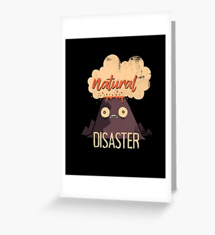 Natural Disaster Greeting Card
