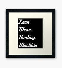 hunters   Lean Mean Hunting Machine Framed Print