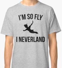 I'm So Fly Classic T-Shirt