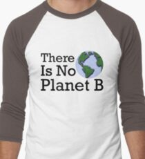 There Is No Planet B - Inverse T-Shirt