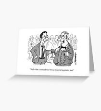 Toothless Financial Regulator Greeting Card