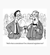 Toothless Financial Regulator Photographic Print