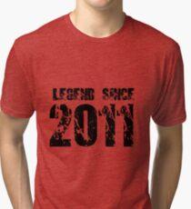 Legend since 2011 Tri-blend T-Shirt