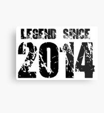 Legend since 2014 Metal Print
