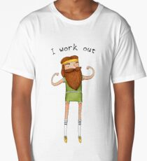I work out Long T-Shirt
