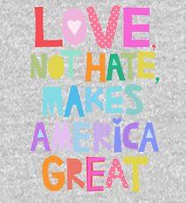 Liebe, nicht Hass, macht Amerika groß Kinder Hoodie