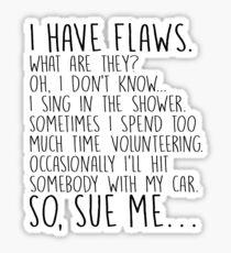 Michael Scott Dunder Mifflin Quote Flaws Sticker