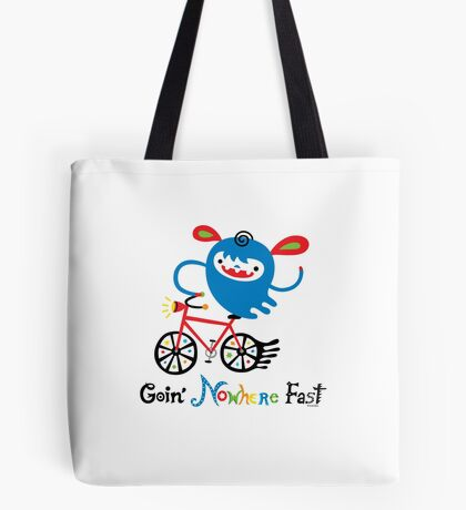 Going Nowhere Fast  Tote Bag