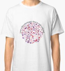 Love a Microbiologist Classic T-Shirt