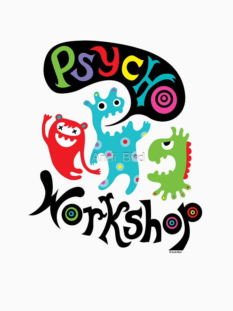 Psycho Workshop by andibird