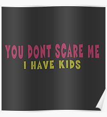 You don't scare me! Poster