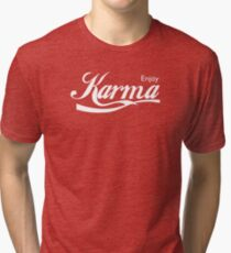 Enjoy Karma Tri-blend T-Shirt